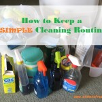 How to Keep a Simple Cleaning Routine
