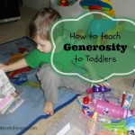 How to Teach Generosity to Toddlers
