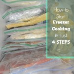 How to Start Freezer Cooking in Just 4 Steps